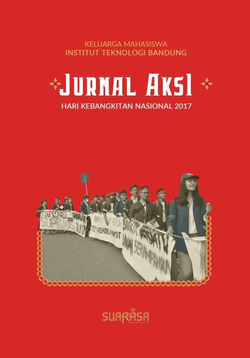 100 Hari Kepengurusan Kabinet KM ITB: Jurnal Aksi Hari Kebangkitan Nasional 2017