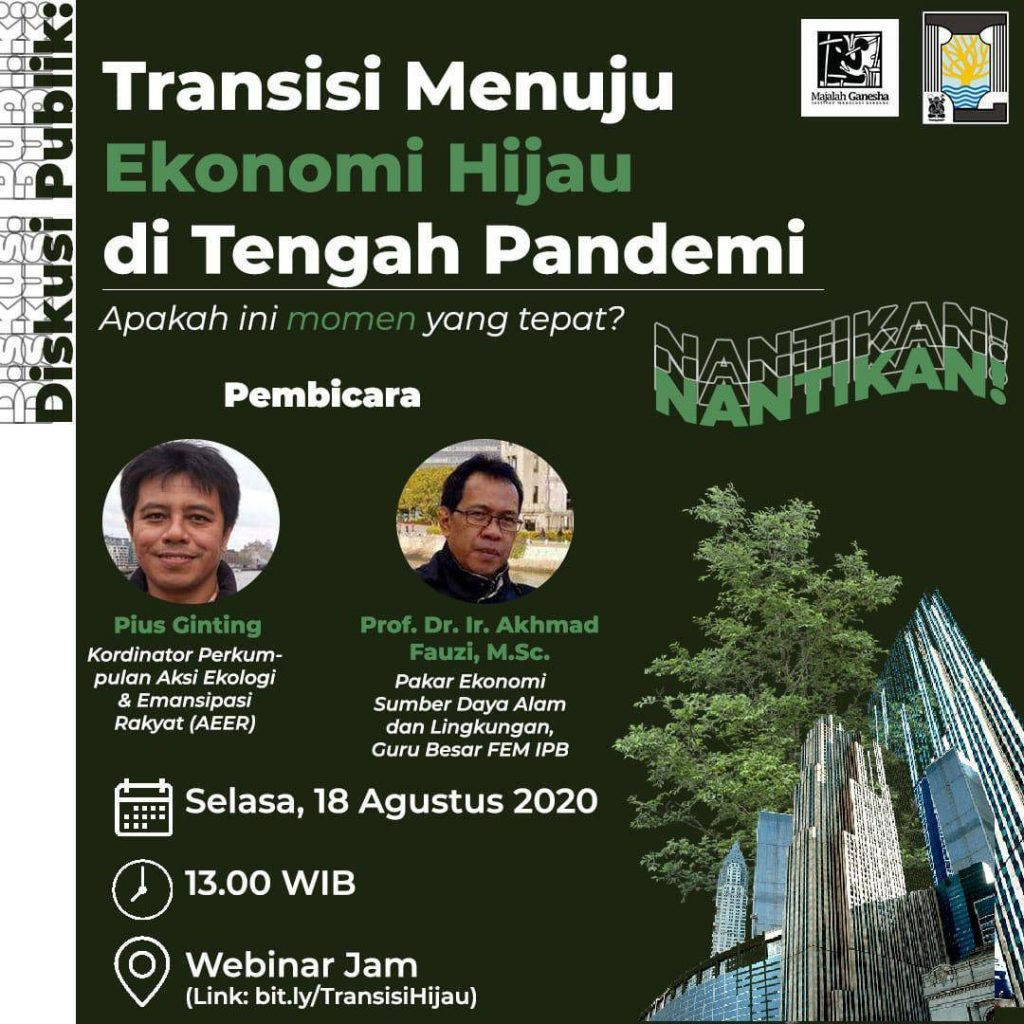 Diskusi Publik: Transisi Menuju Ekonomi Hijau di Masa Pandemi